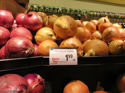 I need to go see what onions cost here, but I'm thinking it is a small fraction of this!
