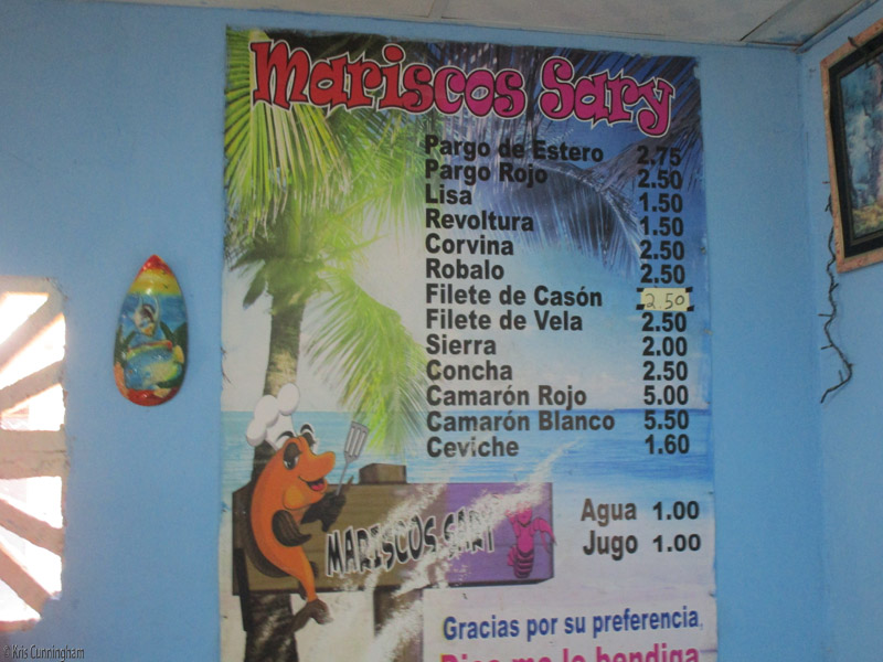 This is their price list (per pound) Red snapper, sea bass, mackerel, some others I'm not sure what they are called in English. Camaron is shrimp.